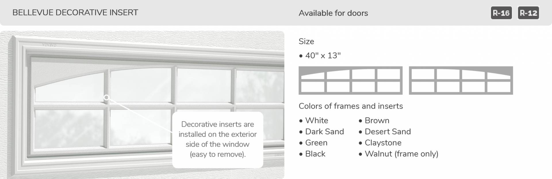 Bellevue Decorative Insert, 40' x 13', available for door R-16 and R-12